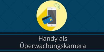 Handy Überwachungskamera